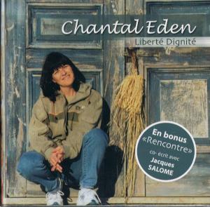 LIBERTE DIGNITE Chantal EDEN